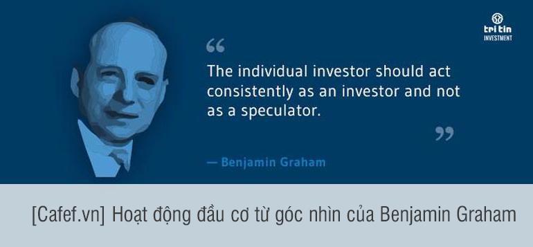 [Cafef.vn] Hoạt động đầu cơ từ góc nhìn của Benjamin Graham